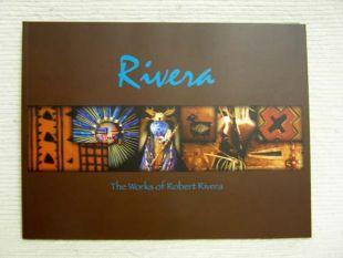 Rivera: The Works of Robert Rivera by Robert Rivera