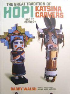 The Great Tradition of Hopi Katsina Carvers: 1880 to Present