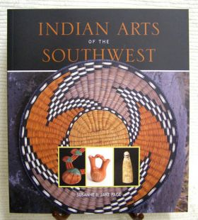 Indian Arts of the Southwest by Susanne and Jake Page