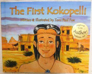 The First Kokopelli by Tom Paul Fox
