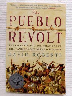The Pueblo Revolt by David Roberts